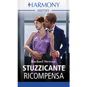 Harmony Destiny - Stuzzicante ricompensa Di Rachael Stewart