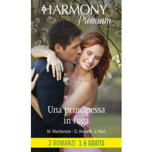 Harmony Premium - Una principessa in fuga Di Myrna Mackenzie, Donna Alward, Jessica Hart