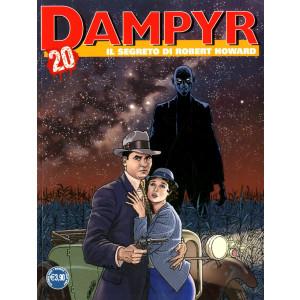 Dampyr - N° 247 - Il Segreto Di Robert Howard - Bonelli Editore