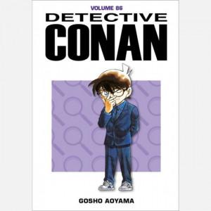 Detective Conan  Uscita Nº 86 del 09/10/2019 Periodicità: Settimanale Editore: RCS MediaGroup