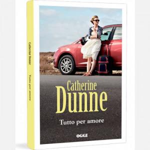 OGGI - I romanzi di Catherine Dunne  Uscita Nº 17 del 23/04/2020 Periodicità: Settimanale Editore: RCS MediaGroup