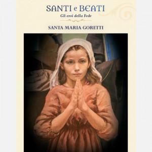 Santi e Beati - Gli eroi della fede  Uscita Nº 55 del 04/04/2020 Periodicità: Settimanale Editore: Centauria Editore