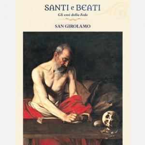 Santi e Beati - Gli eroi della fede  Uscita Nº 56 del 11/04/2020 Periodicità: Settimanale Editore: Centauria Editore