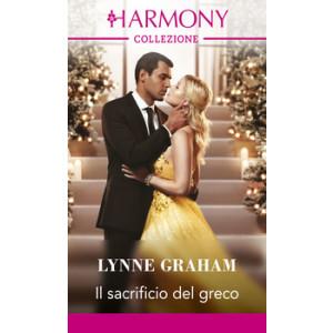 Harmony Collezione - Il sacrificio del greco Di Lynne Graham