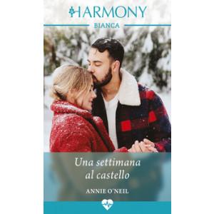 Harmony Harmony Bianca - Una settimana al castello Di Annie O'Neil