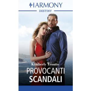 Harmony Destiny - Provocanti scandali Di Kimberley Troutte