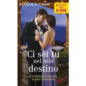 Harmony Promo - Ci sei tu nel mio destino Di Catherine Spencer, Susan Stephens