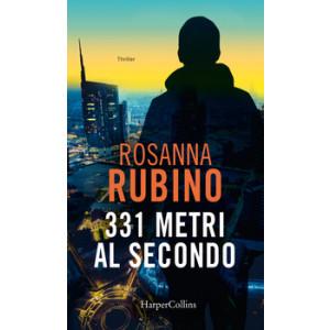 Harmony Suspense - 331 metri al secondo Di Rosanna Rubino