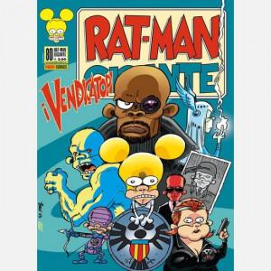 Rat-man Gigante  Uscita Nº 80 del 08/10/2020 Periodicità: Mensile Editore: Panini S.p.A.