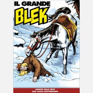 Il Grande Blek  Uscita Nº 116 del 06/10/2020 Periodicità: Settimanale Editore: RCS MediaGroup
