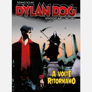 Dylan Dog - Viaggio nell'incubo  Uscita Nº 64 del 06/10/2020 Periodicità: Settimanale Editore: RCS MediaGroup