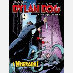 Dylan Dog - Viaggio nell'incubo  Uscita Nº 63 del 29/09/2020 Periodicità: Settimanale Editore: RCS MediaGroup
