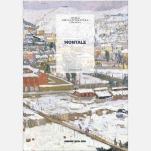 Storia della letteratura italiana  Uscita Nº 46 del 02/10/2020 Periodicità: Settimanale Editore: RCS MediaGroup