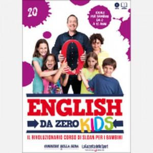 English da Zero - Kids di John Peter Sloan (ed. 2020)  Uscita Nº 20 del 15/10/2020 Periodicità: Settimanale Editore: RCS MediaGroup
