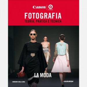 CANON Academy - Fotografia  Uscita Nº 29 del 09/10/2020 Periodicità: Settimanale Editore: RCS MediaGroup