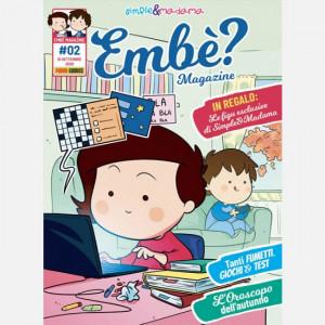 Simple & Madama - Embè? Magazine  Uscita Nº 2 del 24/09/2020 Periodicità: Bimestrale Editore: Panini S.p.A.