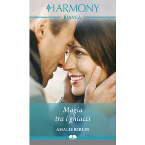 Harmony Harmony Bianca - Magia tra i ghiacci Di Amalie Berlin
