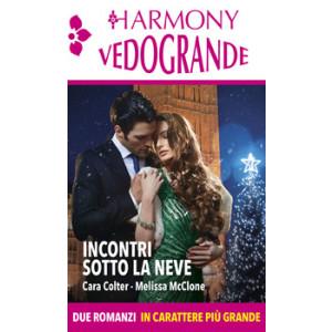 Harmony Harmony Vedogrande - Incontri sotto la neve Di Cara Colter, Melissa Mcclone