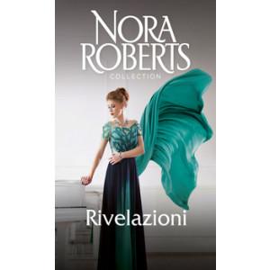 Harmony Nora Roberts Collection - Rivelazioni Di Nora Roberts