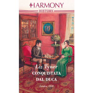 Harmony History - Conquistata dal duca Di Liz Tyner
