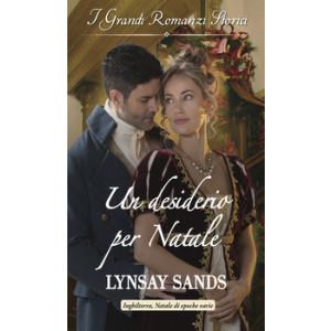 Harmony Grandi Romanzi Storici - Un desiderio per Natale Di Lynsay Sands