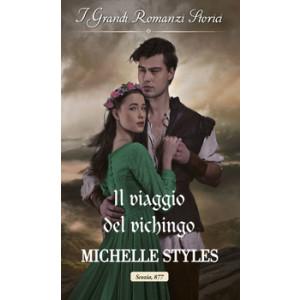 Harmony Grandi Romanzi Storici - Il viaggio del vichingo Di Michelle Styles