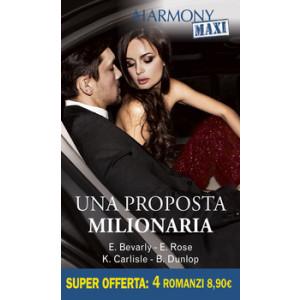 Harmony MAXI - Una proposta milionaria Di Elizabeth Bevarly, Emilie Rose, Kate Carlisle, Barbara Dunlop