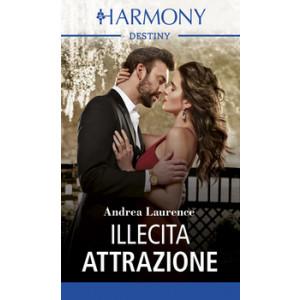 Harmony Destiny - Illecita attrazione Di Andrea Laurence