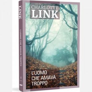 OGGI - I romanzi di Charlotte Link (ed. 2020)  Uscita Nº 46 del 12/11/2020 Periodicità: Settimanale Editore: RCS MediaGroup