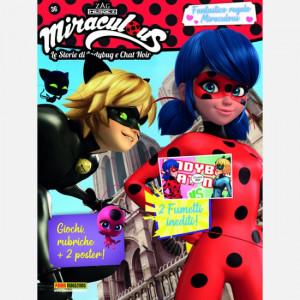 Miraculous - Le Storie di Ladybug e Chat Noir  Uscita Nº 36 del 15/10/2020 Periodicità: Mensile Editore: Panini S.p.A.