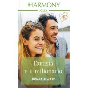 Harmony Harmony Jolly - L'artista e il milionario Di Donna Alward