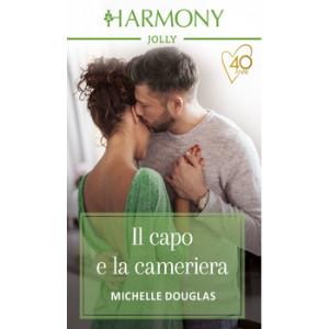 Harmony Harmony Jolly - Il capo e la cameriera Di Michelle Douglas
