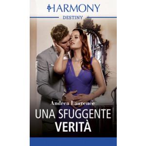 Harmony Destiny - Una sfuggente verità Di Andrea Laurence