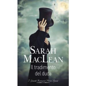Harmony Grandi Romanzi Storici Special - Il tradimento del duca Di Sarah Maclean