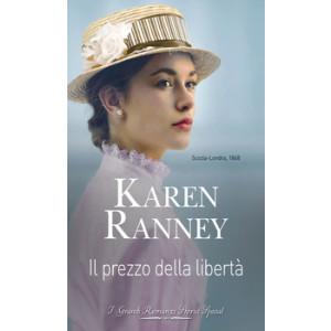 Harmony Grandi Romanzi Storici Special - Il prezzo della libertà Di Karen Ranney