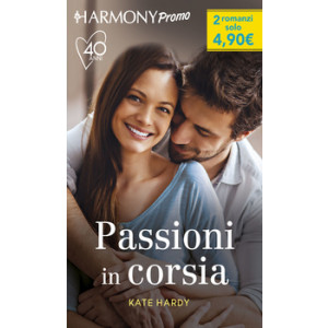 Harmony Promo - Passioni in corsia Di Kate Hardy