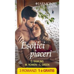 Harmony Extra - Esotici piaceri Di Debbi Rawlins, Cara Summers, Crystal Green