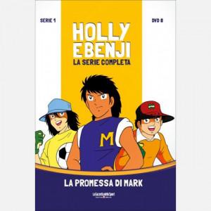 Holly & Benji - La serie completa in DVD  Uscita Nº 8 del 16/09/2020 Periodicità: Settimanale Editore: RCS MediaGroup