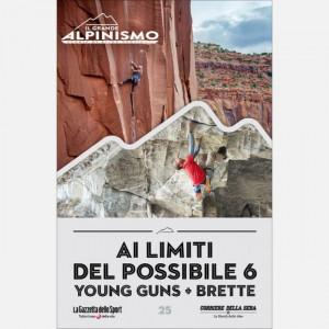 Il grande alpinismo - sfide verticali  Uscita Nº 25 del 28/07/2020 Periodicità: Settimanale Editore: RCS MediaGroup