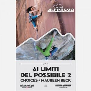 Il grande alpinismo - sfide verticali  Uscita Nº 21 del 30/06/2020 Periodicità: Settimanale Editore: RCS MediaGroup