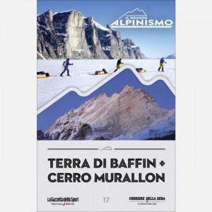 Il Grande Alpinismo (DVD) - Storie di sfide verticali  Uscita Nº 17 del 02/06/2020 Periodicità: Settimanale Editore: RCS MediaGroup