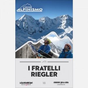 Il Grande Alpinismo (DVD) - Storie di sfide verticali  Uscita Nº 18 del 09/06/2020 Periodicità: Settimanale Editore: RCS MediaGroup