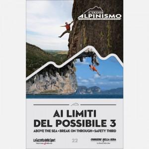 Il grande alpinismo - sfide verticali  Uscita Nº 22 del 07/07/2020 Periodicità: Settimanale Editore: RCS MediaGroup
