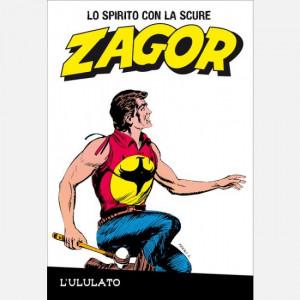 ZAGOR - Lo spirito con la scure  Uscita Nº 40 del 25/09/2020 Periodicità: Settimanale Editore: RCS MediaGroup