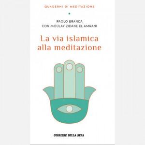 Quaderni di Meditazione  Uscita Nº 12 del 01/12/2020 Periodicità: Settimanale Editore: RCS MediaGroup