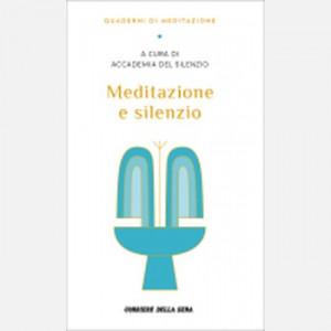 Quaderni di meditazione  Uscita Nº 11 del 24/11/2020 Periodicità: Settimanale Editore: RCS MediaGroup
