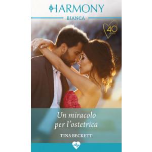 Harmony Harmony Bianca - Un miracolo per l'ostetrica Di Tina Beckett