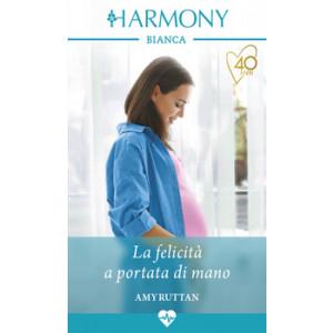 Harmony Harmony Bianca - La felicità a portata di mano Di Amy Ruttan