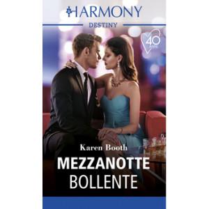 Harmony Destiny - Mezzanotte bollente Di Karen Booth