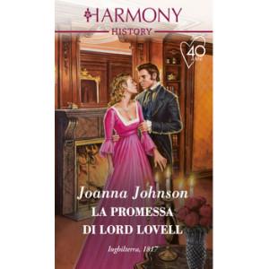 Harmony History - La promessa di Lord Lovell Di Joanna Johnson
